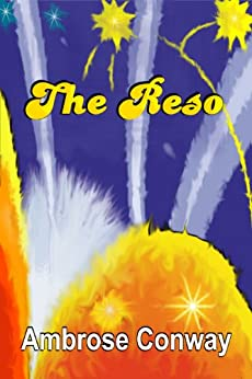 The Reso: A Sixties Childhood by [Conway, Ambrose]