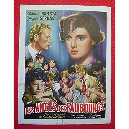 Dossier de presse de Les Anges des Faubourgs (1952) - 24x30 cm, 4 p – Film de Carlo Borghesio avec R Podesta, J Sernas – Photos N&B - résumé du scénario