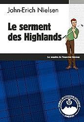Le serment des Highlands: Un polar écossais ébouriffant (Les enquêtes de l'inspecteur Sweeney t. 8)