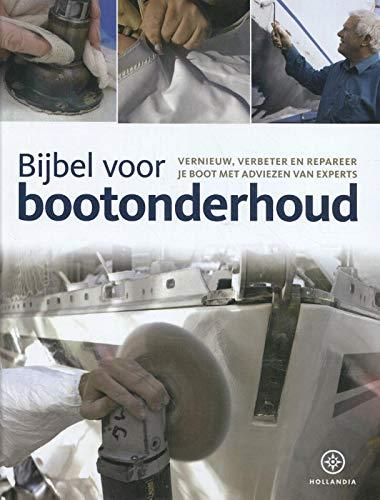 Boat Maintenance Co ed Netherlands: Vernieuw, verbeter en repareer je boot met adviezen van experts por Pat Manley
