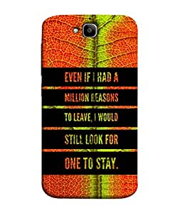 Fuson Designer Back Case Cover for Huawei Honor Holly 2 Plus :: Huawei Honor 2 Plus (Personality Messages One Liner Choice Quotation)