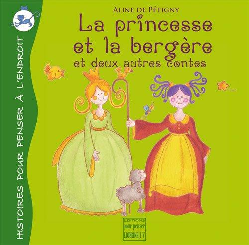 La princesse et la bergère, et deux autres contes
