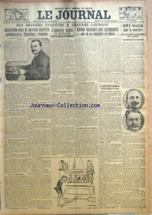 JOURNAL (LE) [No 9967] du 31/01/1920 - ENTRETIEN AVEC M. ARTHUR GRIFFITH PRESIDENT DE LA REPUBLIQUE IRLANDAISE PAR JACQUES MARSILLAC - L'INDUSTRIE TEXTILE EN ALLEMAGNE EST A LA MERCI DE L'ENTENTE PAR LUCIEN CHASSAIGNE - VIENNE RECOURT AUX EXPEDIENTS AFIN DE SE RAVITAILLER EN VIVRES PAR PAUL ERIC - LA CONSTITUTION DEFINITIVE DU CONSEIL SUPERIEUR DE LA GUERRE - MON FILM PAR CLEMENT VAUTEL - 481 VOIX POUR LE MINISTERE.