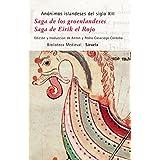 Saga de los groenlandeses / Saga de Eirik el Rojo (Biblioteca Medieval)