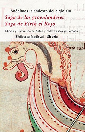 Saga de los groenlandeses / Saga de Eirik el Rojo (Biblioteca Medieval) por Anónimos islandeses del siglo XIII