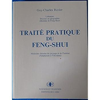 Traité pratique du Feng-shui