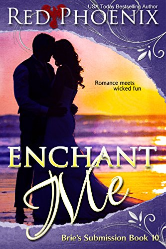Enchant Me (Brie's Submission, #10)