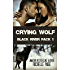 Crying Wolf: Black River Pack 1 (English Edition)
