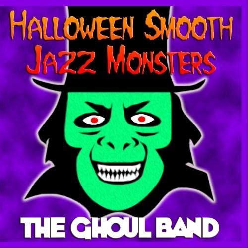 Halloween Smooth Jazz Monsters