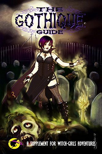 Witch Girls Adventures- The Gothique Guide  (Witch Girls Adventures ) (English Edition)