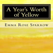 A Year's Worth of Yellow: Picture Book for Dementia Patients: Volume 3 (L2)