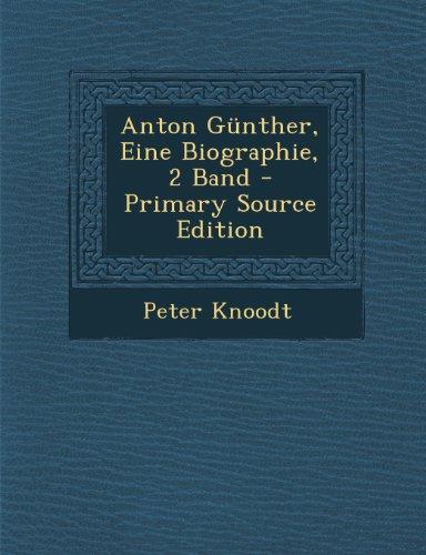 Anton Gunther, Eine Biographie, 2 Band