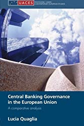 Central Banking Governance in the European Union (Routledge/ Uaces Contemporary European Studies)