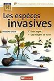 Les espèces invasives animales, microbiennes et végétales / Christophe Lorgnier du Mesnil | Lorgnier Du Mesnil, Christophe. auteur