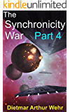 The Synchronicity War Part 4 (English Edition)