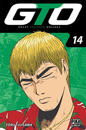 GTO : Great Teacher Onizuka Edition 20 ans Tome 14