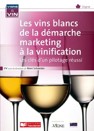 Vinification en blanc, la technologie au service des marchés