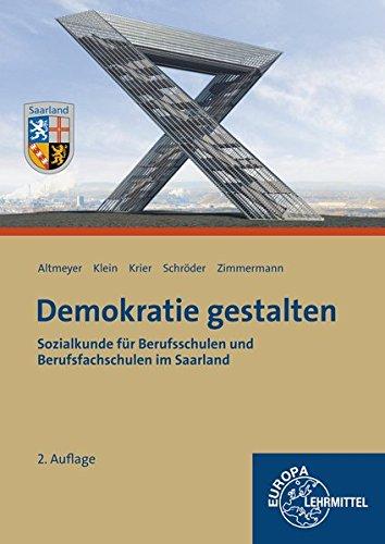 Demokratie gestalten - Saarland: Sozialkunde für Berufsschulen und Berufssfachschulen im Saarland