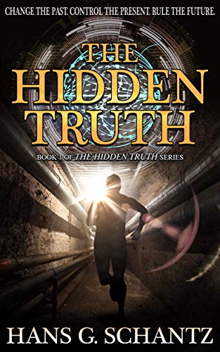 The Hidden Truth: A Science Fiction Techno-Thriller (English Edition)