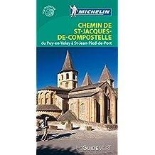 Chemin de Saint-Jacques-de-Compostelle : Du Puy-en-Velay à saint-Jean-Pied-de-Port