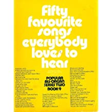 Fifty Favourite Songs Everybody Loves To Hear (Series 2 Book 9) (Series 2)