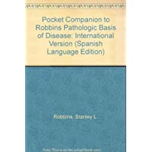 Pocket Companion to Robbins Pathologic Basis of Disease: International Version