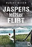 Image of Jaspers letzter Flirt - Ein Fall für die Kripo Wattenmeer