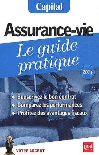 Assurance-vie, le guide pratique 2011