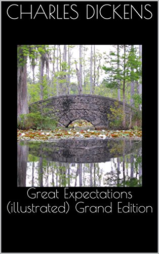Great Expectations (illustrated) Grand Edition