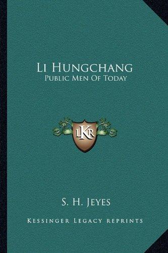 Li Hungchang: Public Men of Today