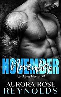 Les frères Mayson, tome 1 : November par Aurora Rose Reynolds
