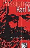 Karl Marx - Les Hiéroglyphes de la modernité