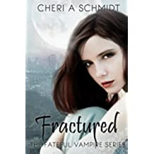 Fractured (Book Two): Volume 2 (Fateful)
