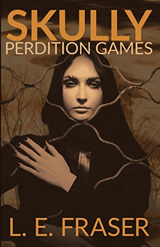 ebook: Skully, Perdition Games (B0104QTZR8)