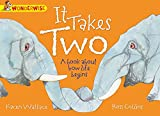 It Takes Two: A book about how life begins