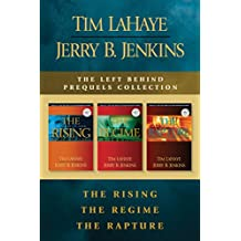 The Left Behind Prequels Collection: The Rising / The Regime / The Rapture (English Edition)