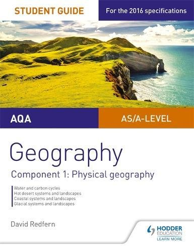 AQA AS/A-level Geography Student Guide: Component 1: Physical Geography (Aqa a Level Student Guide)