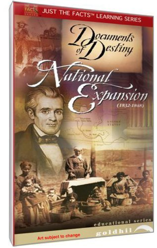 Preisvergleich Produktbild Documents of Destiny: National Expansion 1832-1848 by Just the Facts