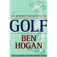 The Modern Fundamentals of Golf by Ben Hogan (1995-06-12)