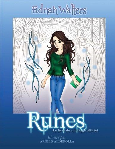 Runes: Le livre de coloriage officiel par Ednah Walters