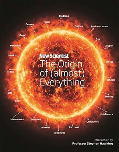 New Scientist: The Origin of (almost) Everything by New Scientist (2016-10-25)