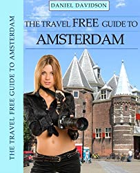 114 Free Things To Do In Amsterdam (Travel Free eGuidebooks) (English Edition)
