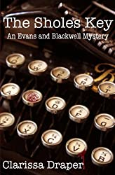 The Sholes Key (An Evans and Blackwell Mystery Book 1)