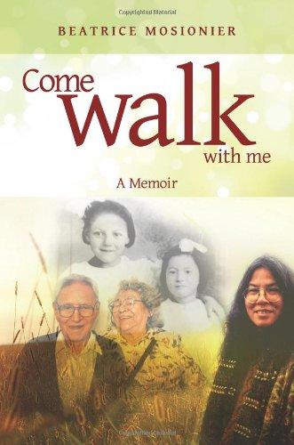 Come Walk With Me: A Memoir