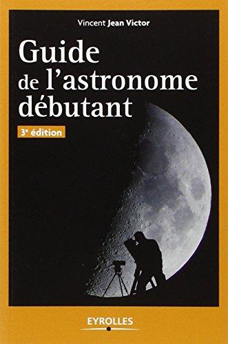 Guide de l'astronome dbutant