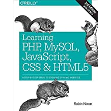[(Learning PHP, MySQL, JavaScript, CSS & HTML5 : A Step-by-Step Guide to Creating Dynamic Websites)] [By (author) Robin Nixon] published on (June, 2014)