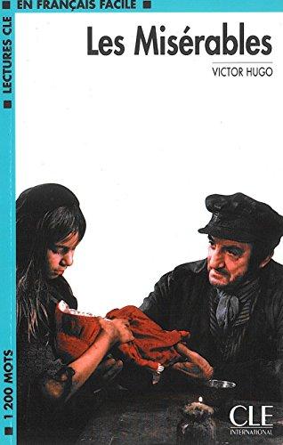 Les Miserables (Lectures Cle En Francais Facile: Niveau 1)