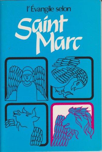 L'Évangile selon saint Marc par Bible. N. T. Marc. Français. Tamisier. 1987