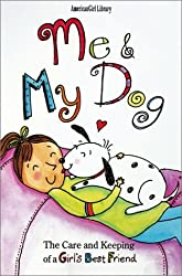 Me and My Dog (American Girl Library) by Maxine A. Rock (2001-09-02)