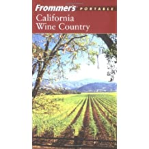 Frommer's Portable California Wine Country (Frommer's Portable Napa & Sonoma Valley)